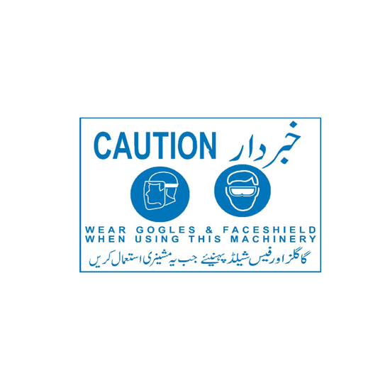 Picture of Caution Wear Goggles And Face Shield When Using This Machinery Sign