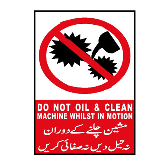Picture of Do Not Oil And Clean Machine Whilst In Motion Sign