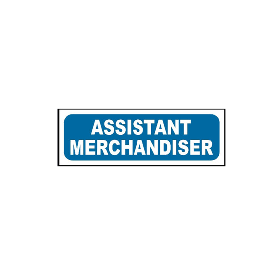 Picture of Assistant Merchandiser Sign