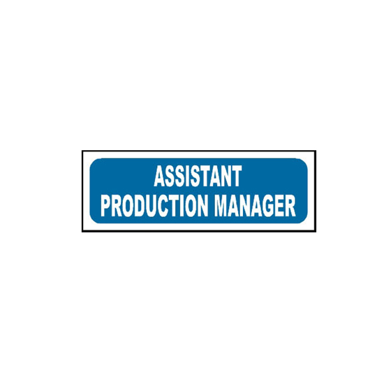 Picture of Assistant Production Manager Sign