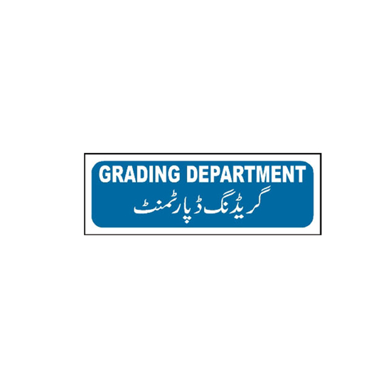Picture of Grading Department Sign