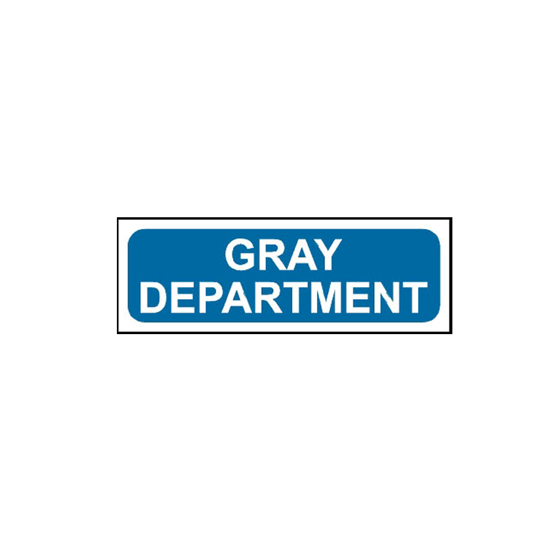 Picture of Gray Department Sign