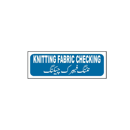Picture of Knitting Fabric Checking Sign