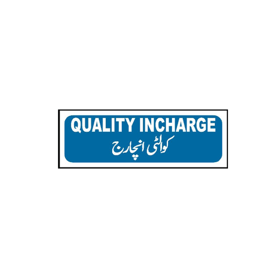 Picture of Quality Incharge Sign