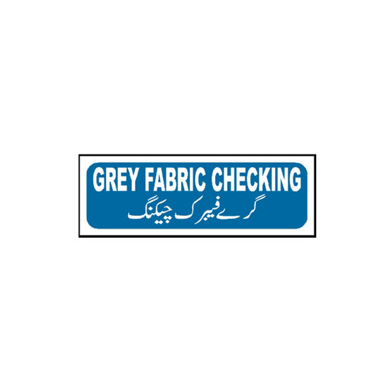 Picture of Grey Fabric Checking Sign