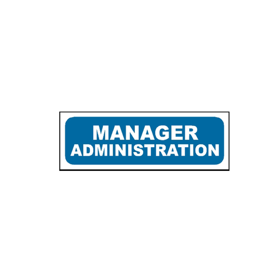 Picture of Manager Administration Sign