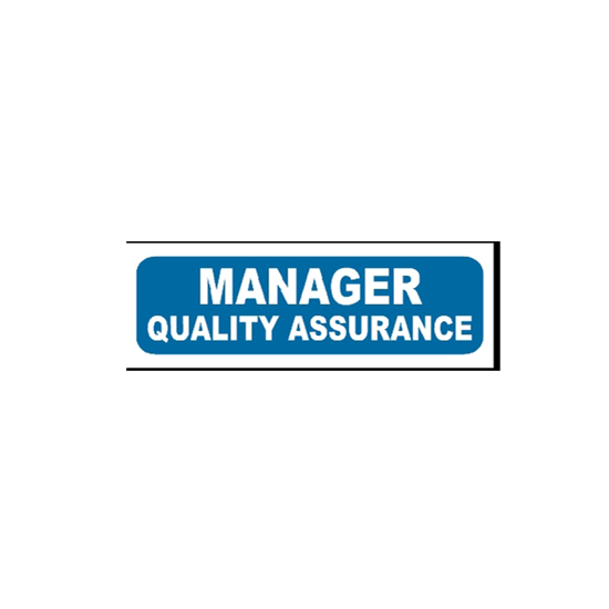 Picture of Manager Quality Assurance Sign