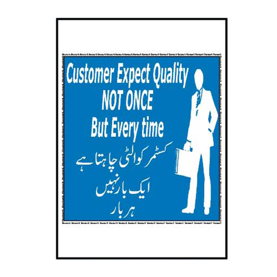 Picture of Customer Expect Quality Not Once But Every Time Sign
