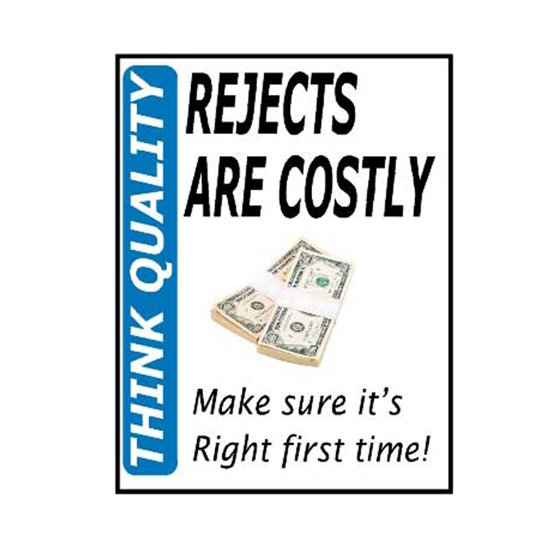 Picture of Rejects Are Costly Sign
